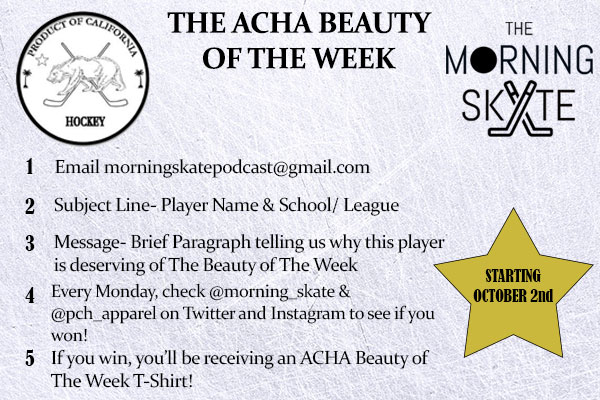 ACHA Beauty of The Week Begins October 2nd – The Morning Skate